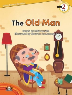 The Old Man-Level 2-Little Sprout Readers