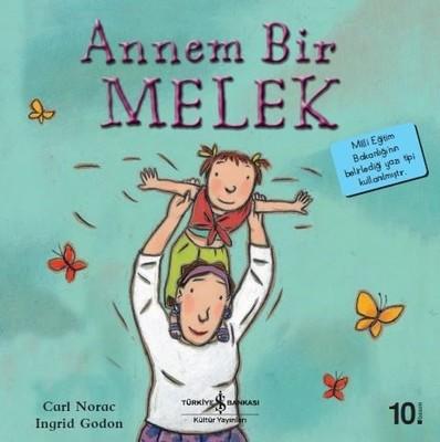 Annem Bir Melek-İlk Okuma Kitaplarım