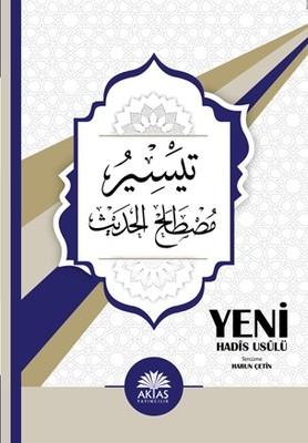 Yeni Hadis Usulü Teysiru Mustalahi'l-Hadis
