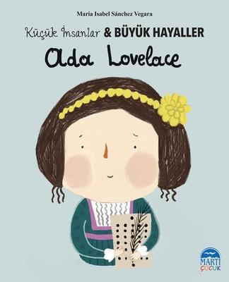 Ada Lovelace-Küçük İnsanlar ve Büyük Hayaller