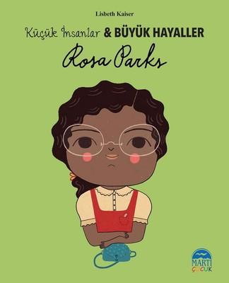 Rosa Parks-Küçük İnsanlar ve Büyük Hayaller