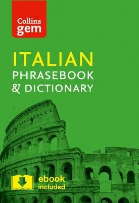 Collins Italian Phrasebook and Dictionary Gem Edition: Essential phrases and words in a mini, travel