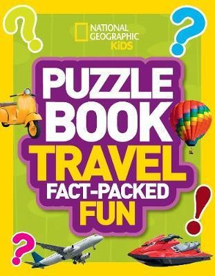 Puzzle Book Travel: Brain-tickling quizzes, sudokus, crosswords and wordsearches (National Geographi
