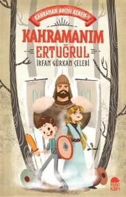 Kahraman Ertuğrul-Kahraman Avcısı Kerem