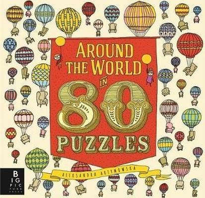 Around the World in 80 Puzzles (Aleksandra Artymowska Puzzles)