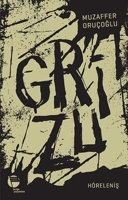 Grizu 4-Höreleniş