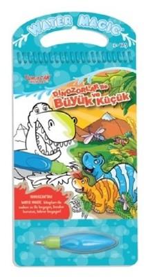 Dinozorlar ile Büyük ve Küçük-Water Magic-Özel Kalemli Boya Kitabı