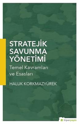 Stratejik Savunma Yönetimi-Temel Kavramları ve Esasları