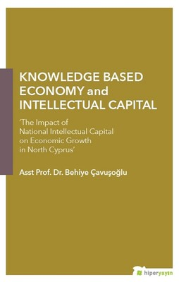 Knowledge Based Economy and Intellectual Capital
