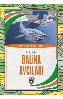Balina Avcıları-Dünya Çocuk Klasikleri