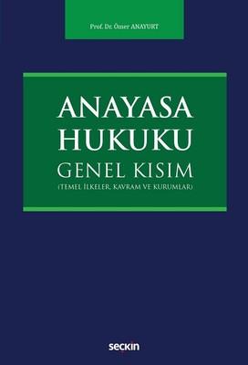 Anayasa Hukuku-Genel Kısım