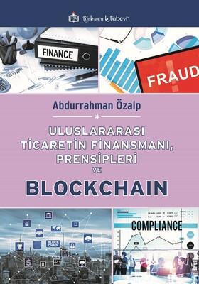 Uluslararası Ticaretin Finansmanı Prensipleri ve Blockchain