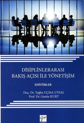 Disiplinlerarası Bakış Açısı İle Yönetişim