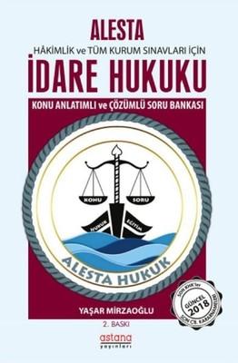 Alesta-İdare Hukuku-Konu Anlatımlı ve Çözümlü Soru Bankası