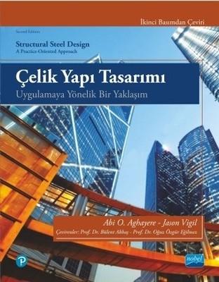 Çelik Yapı Tasarımı-Uygulamaya Yönelik Bir Yaklaşım