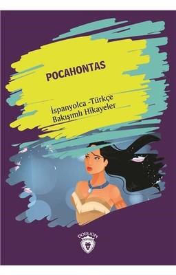 Pocahontas-İspanyolca Türkçe Bakışımlı Hikayeler