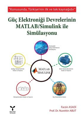 Güç Elektroniği Devrelerinin MATLAB-Simulink ile Simülasyonu