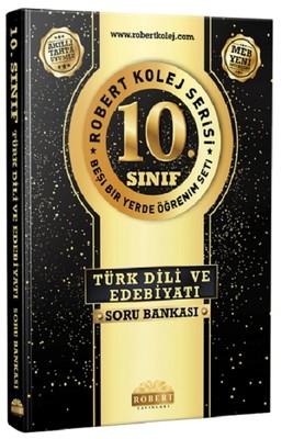 10.Sınıf Türk Dili ve Edebiyatı Soru Bankası-Robert Kolej Serisi