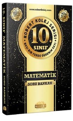 10.Sınıf Matematik Soru Bankası-Robert Kolej Serisi