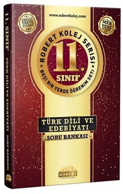 11.Sınıf Türk Dili ve Edebiyatı Soru Bankası-Robert Kolej Serisi