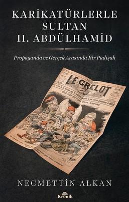 Karikatürlerle Sultan 2.Abdülhamid