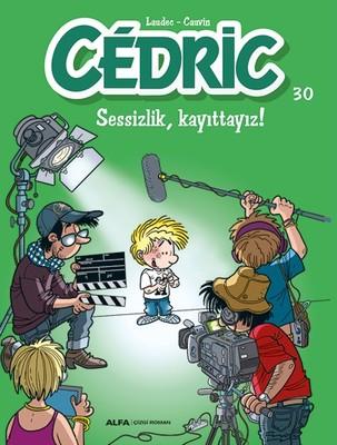Cedric 30-Sessizlik Kayıttayız!