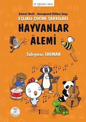 Hayvanlar Alemi-Eşlikli Çocuk Şarkıları