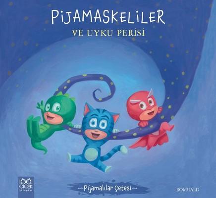 Pijamaskeliler ve Uyku Perisi-Pijamalılar Çetesi