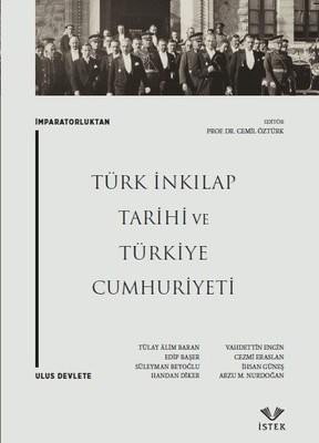 İmparatorluktan Ulus Devlete Türk İnkılap Tarihi ve Türkiye Cumhuriyeti