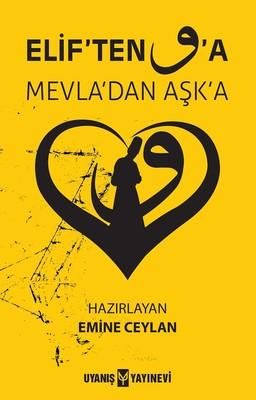 Elif'ten Vav'a Mevla'dan Aşk'a