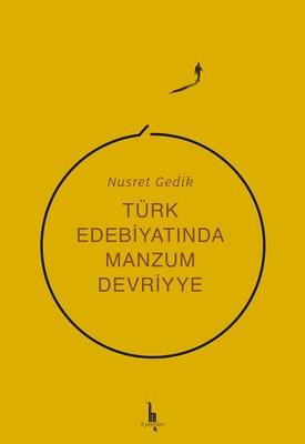Türk Edebiyatında Manzum Devriyye