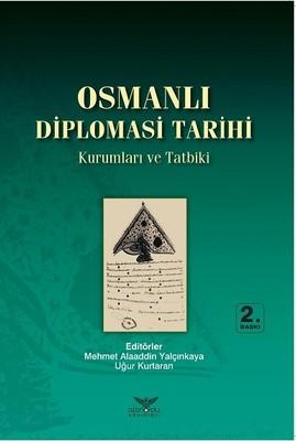Osmanlı Kurumlar ve Tarihi-Kurumlar veTatbiki