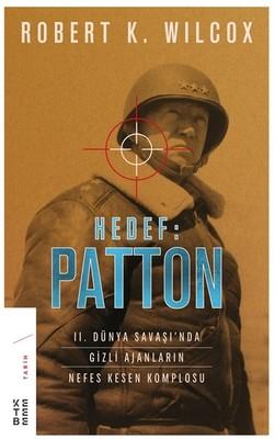 Hedef: Patton-II. Dünya Savaşı'nda Gizli Ajanların Nefes Kesen Komplosu