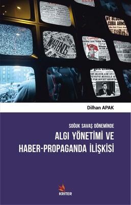 Algı Yönetimi ve Haber Propaganda İlişkisi