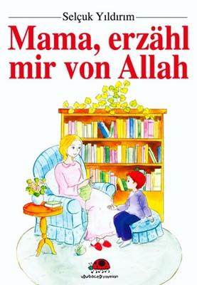 Mama, Erzahl Mır Von Allah