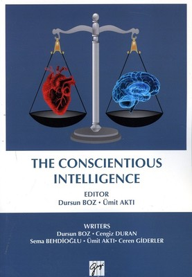 The Conscientious İntelligence