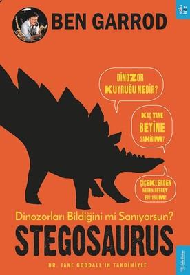 Stegosaurus-Dinozorları Bildiğini mi Sanıyorsun?