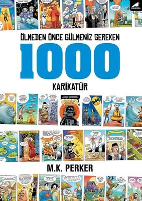Ölmeden Önce Gülmeniz Gereken 1000 Karikatür