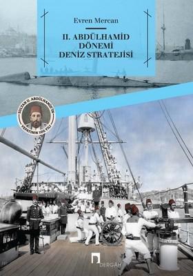 2.Abdülhamit Dönemi Deniz Stratejisi