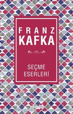 Franz Kafka Seçme Eserler