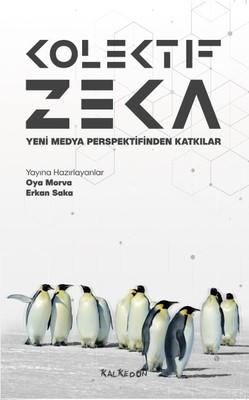 Kolektif Zeka-Yeni Medya Perspektifinden Katkılar