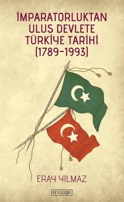İmparatorluktan Ulus Devlete Türkiye Tarihi