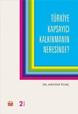 Türkiye Kapsayıcı Kalkınmanın Neresinde?