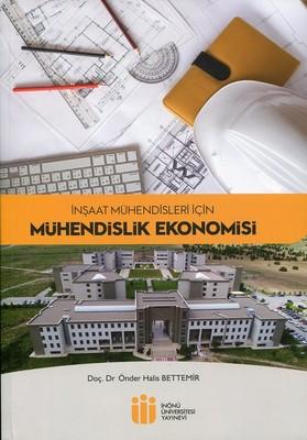 İnşaat Mühendisleri İçin Mühendislik Ekonomisi