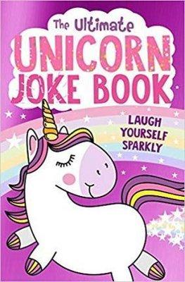 The Ultimate Unicorn Joke Book (Humour)