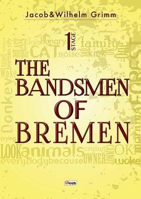 The Bandsmen of Bremen-Stage 1