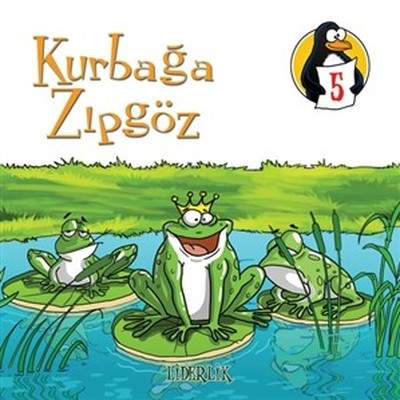 Değerler Eğitimi Öyküleri 5:Kurbağa Zıpgöz-Liderlik-Büyük Boy