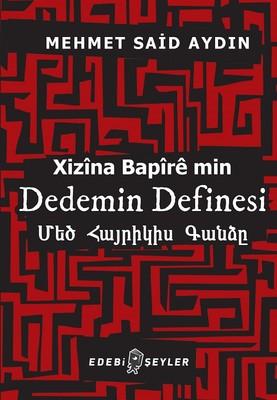 Dedemin Definesi-Xizina Bapire min
