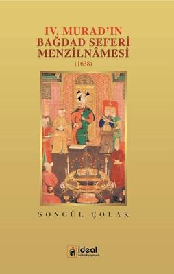 4.Muradın Bağdad Seferi Menzilnamesi-1638