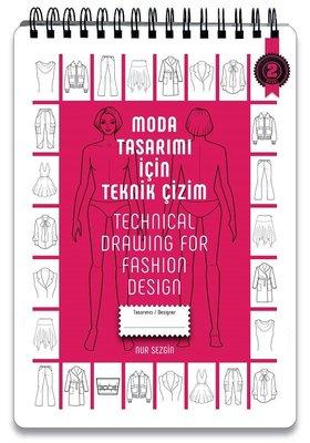 Moda Tasarımı için Teknik Çizim